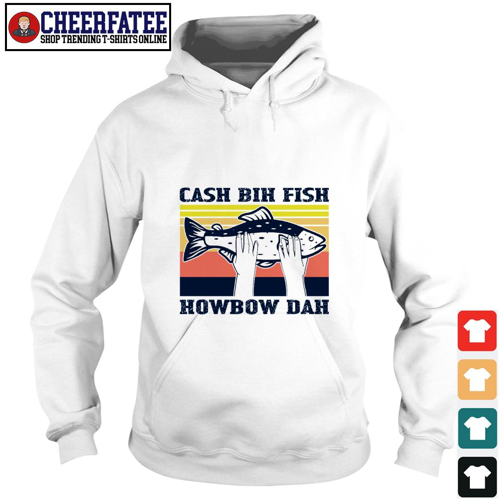 Cash bih fish howbow dad vintage shirt - 3