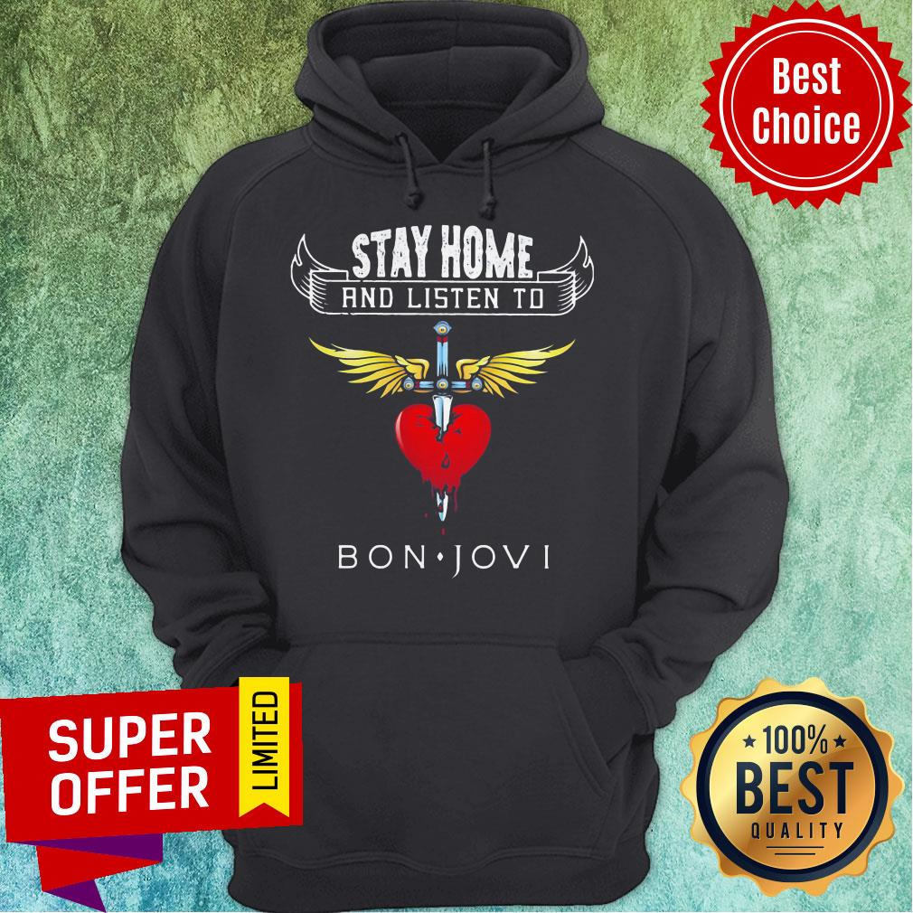 Funny Stay Home And Listen To Bon Jovi Heart Shirt - 9