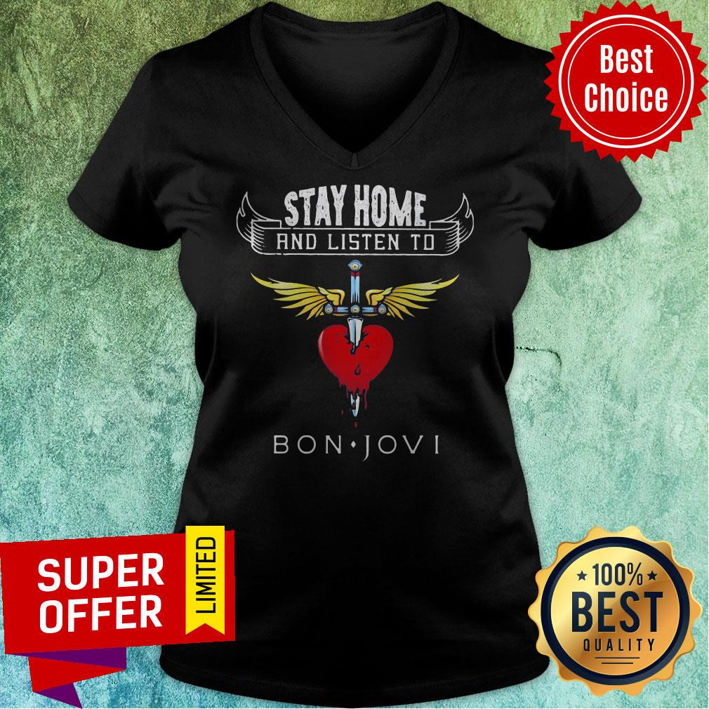Funny Stay Home And Listen To Bon Jovi Heart Shirt - 4