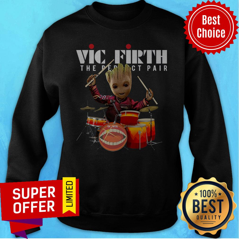 Nice Baby Groot Vic Firth The Perfect Pair Shirt - 2