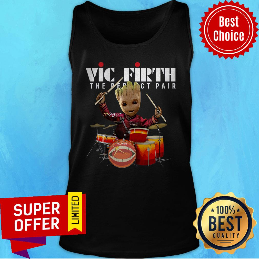 Nice Baby Groot Vic Firth The Perfect Pair Shirt - 7