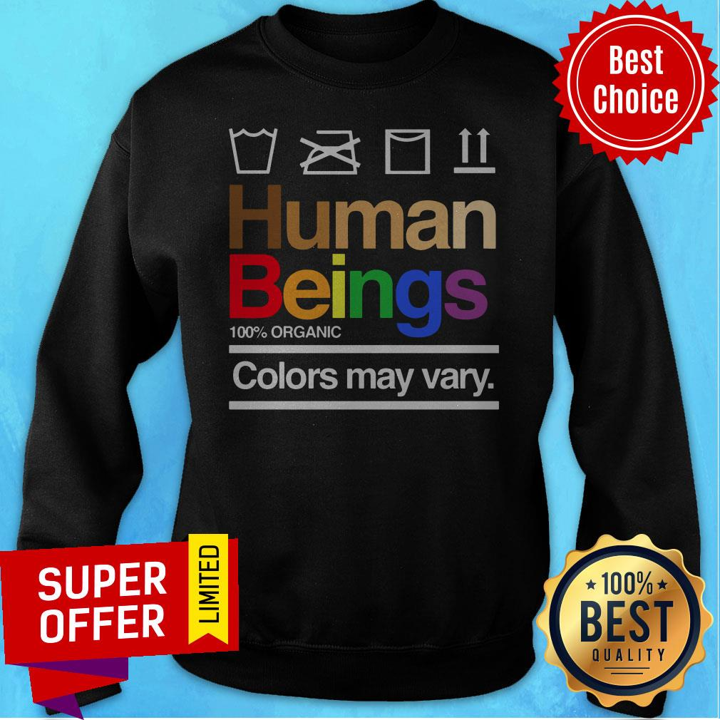 Premium Human Beings 100% Organic Colors May Vary Shirt - 2