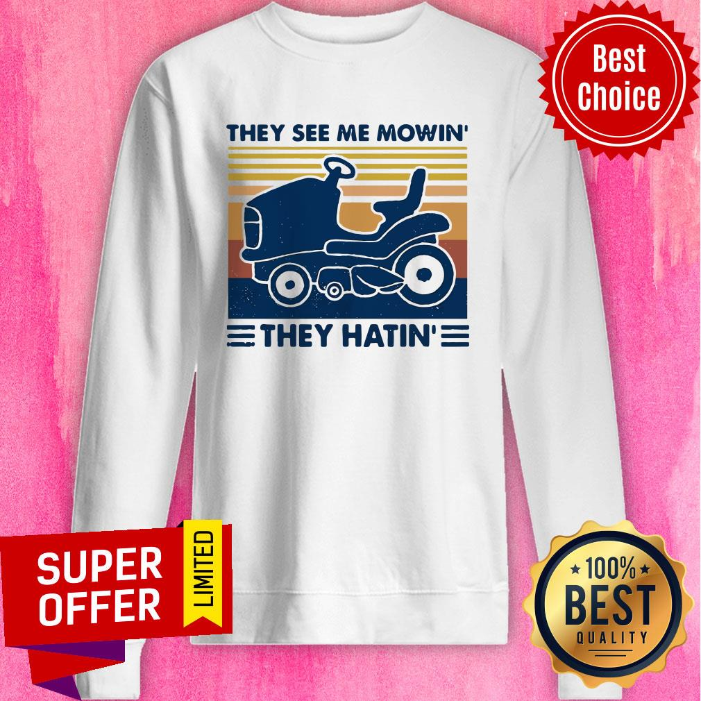 Premium Lawn Mower They See Me Mowin' They Hatin' Vintage Shirt - 2