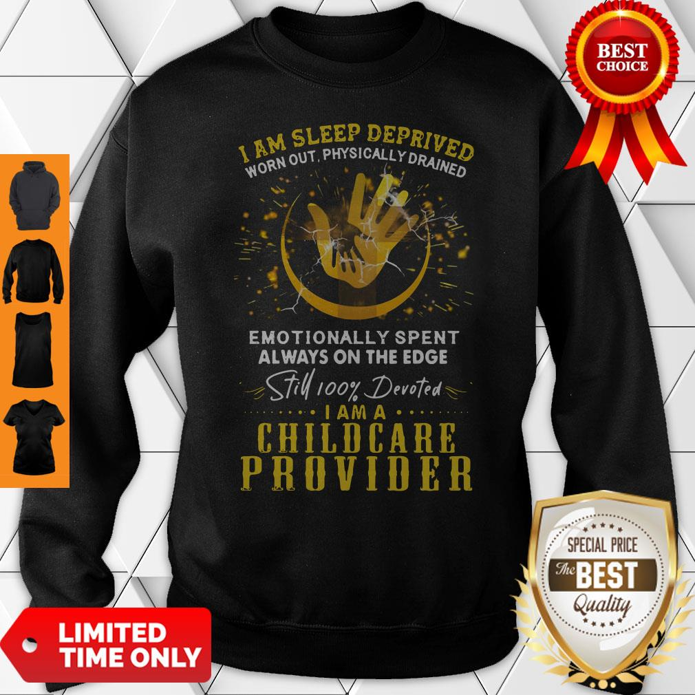 Awesome I Am Sleep Deprived I Am A Childcare Provider Shirt - 2