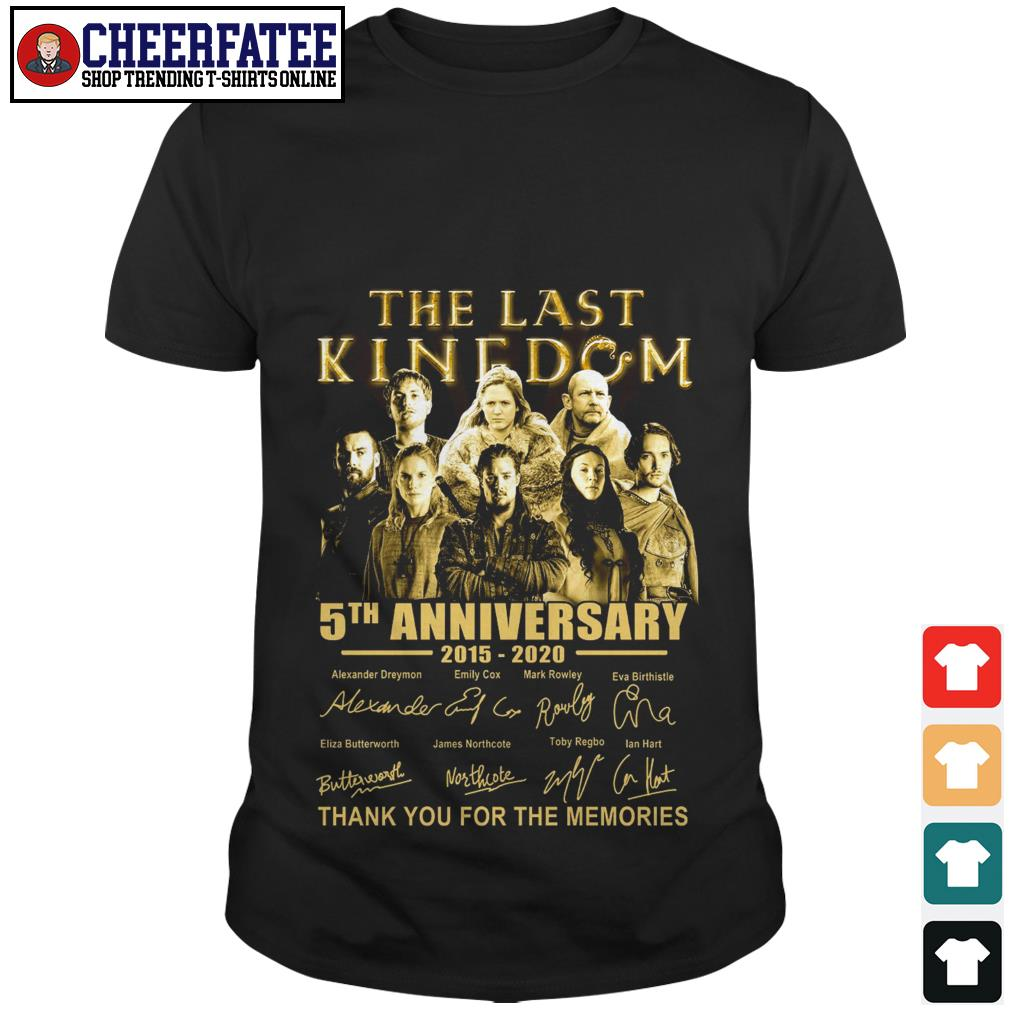 The last kingdom 5th anniversary 2015 2020 thank you for the memories shirt - 1