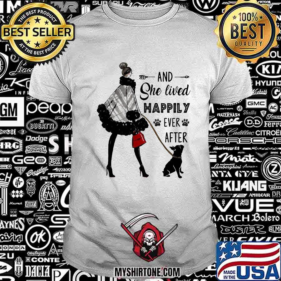 And she lived happily ever after dog paw shirt