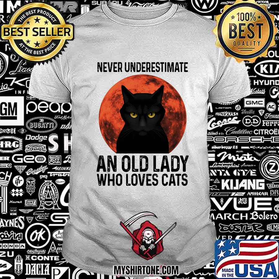 Never underestimate an old lady who loves cats shirt