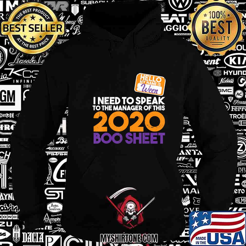 Halloween 2020 boo sheet hello my name is ween karen i need to speak to the manager of this 2020 shirt