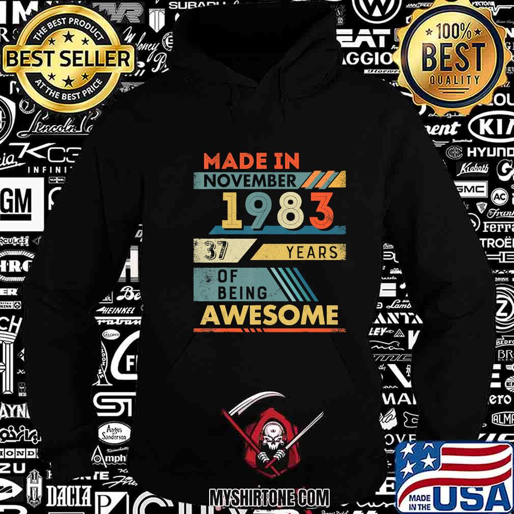 Made in november 1983 37 years of being awesome vintage shirt