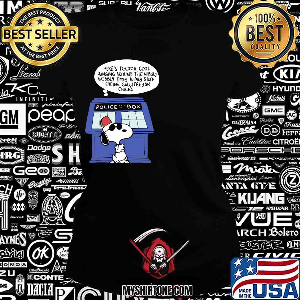 Snoopy police box here's doctor cool hanging around the wobbly timey wimey stuff eyeing gallifreyan chicks s Ladiestee