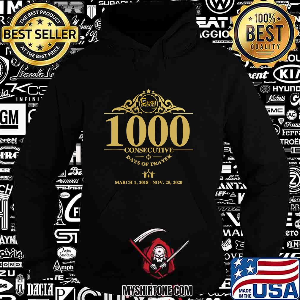 1000 consecutive days of prayer s Hoodie