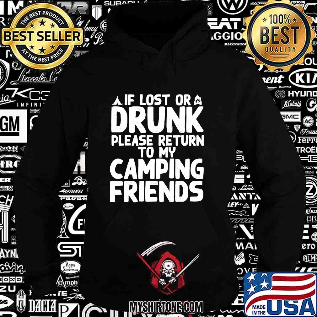 If lost or drunk please return to my camping friends 2020 s Hoodie