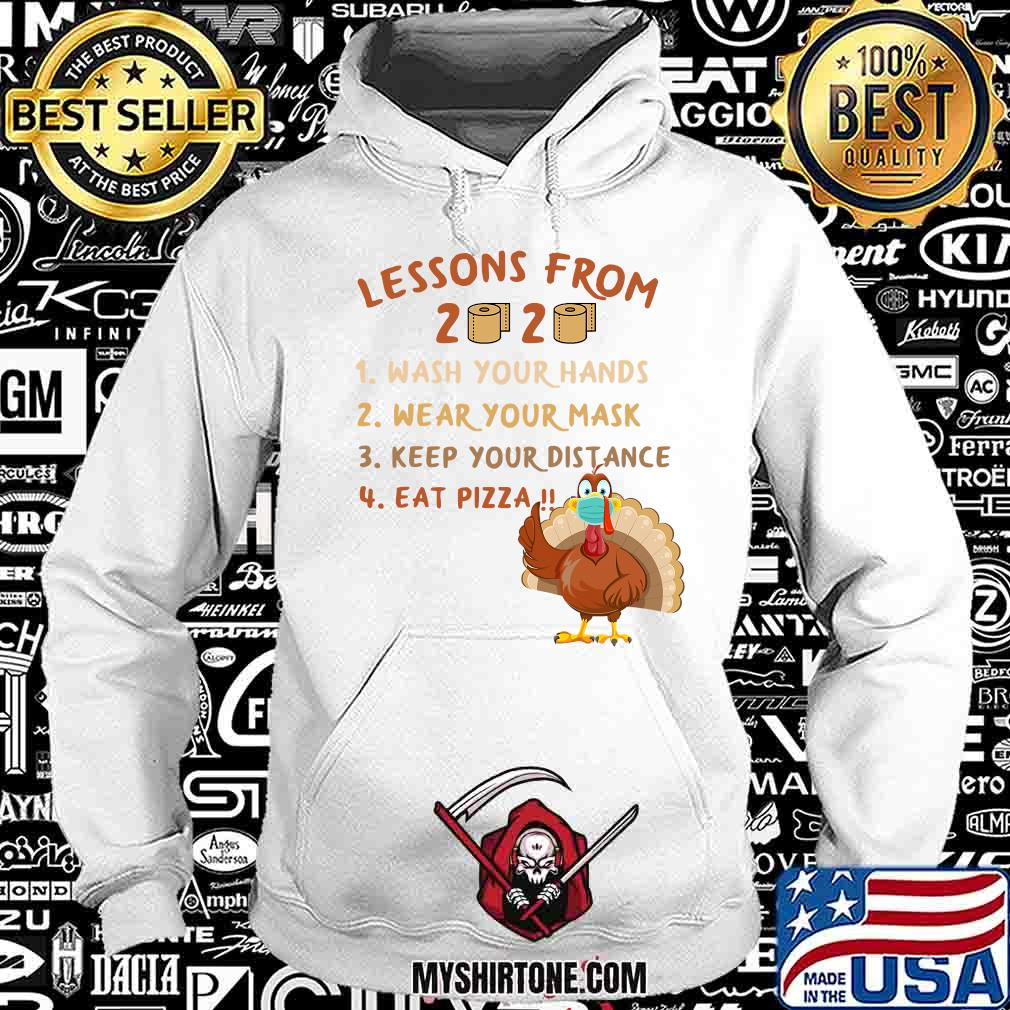 Lessons from 2020 eat pizza turkey thanksgiving family matching tee quarantine s Hoodie