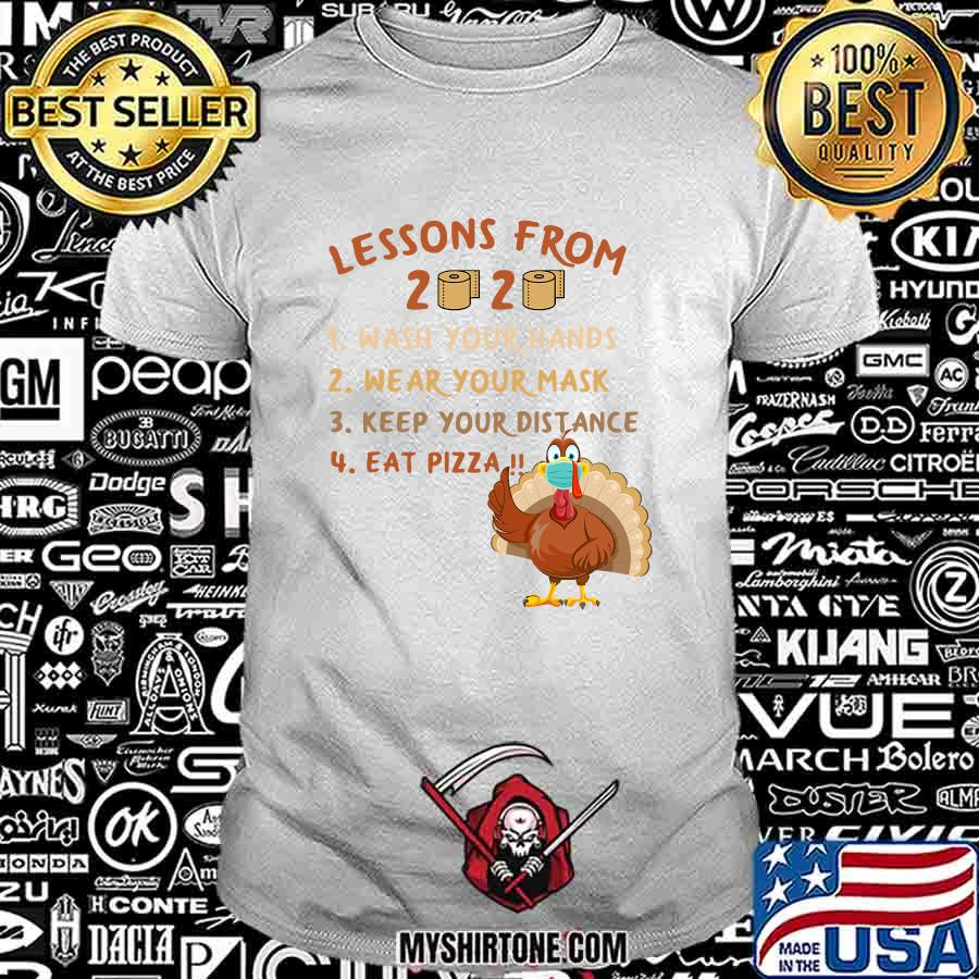 Lessons from 2020 eat pizza turkey thanksgiving family matching tee quarantine shirt