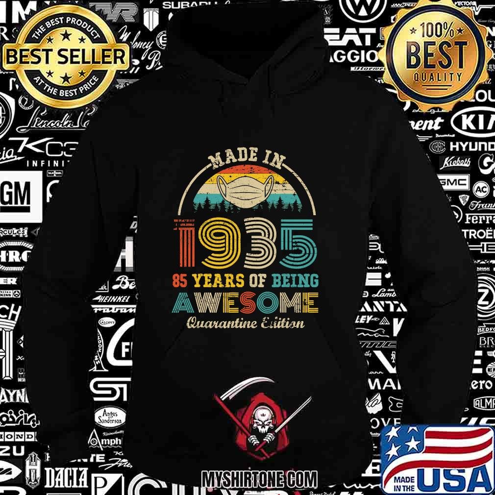 Made in 1935 85 years of being awesome quarantine edition vintage s Hoodie