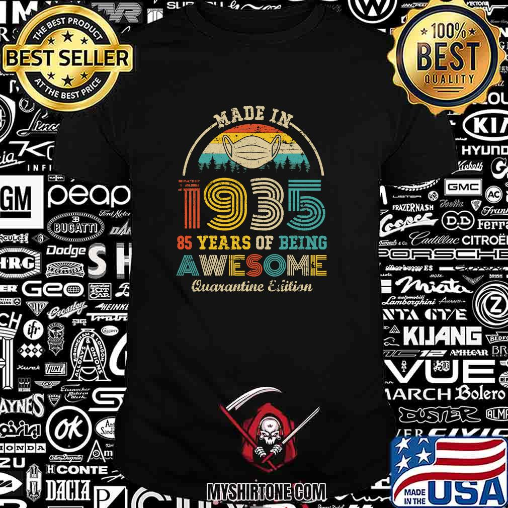 Made in 1935 85 years of being awesome quarantine edition vintage shirt