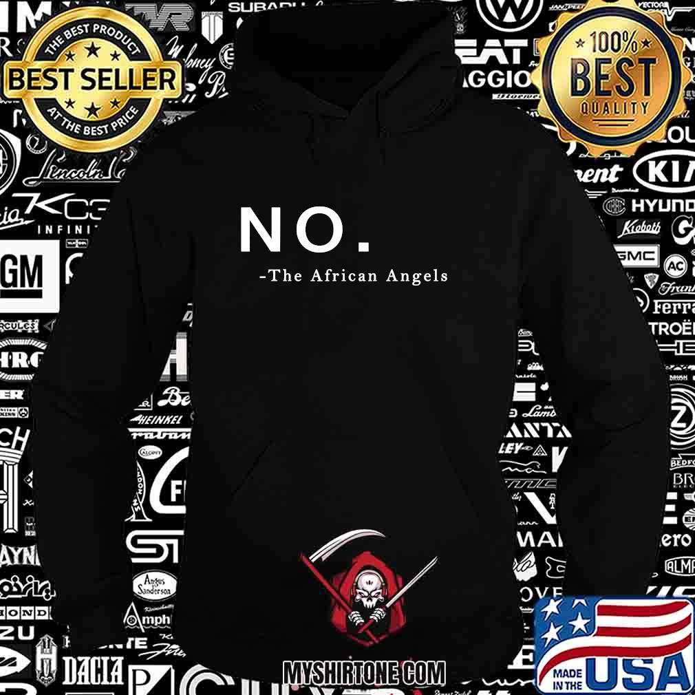 No the african angels 2020 s Hoodie