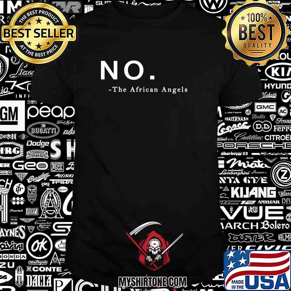 No the african angels 2020 shirt