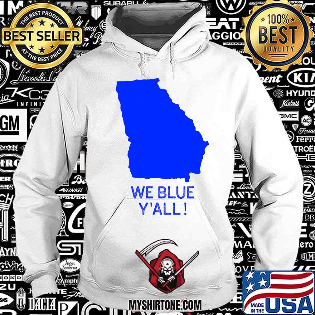 We blue y'all georgia election 2020 map s Hoodie