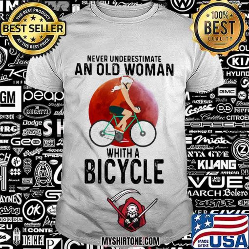 Never Underestimare An Old Woman Whith A Bicycle Moon Blood Shirt