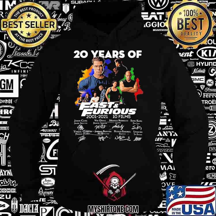 20 Years Of Fast And Furious 2001 2021 10 Films Signatures Shirt Hoodie