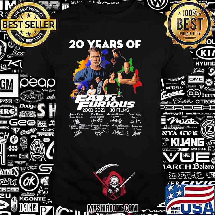 20 Years Of Fast And Furious 2001 2021 10 Films Signatures Shirt