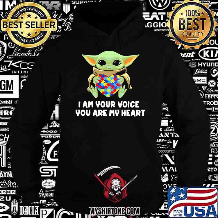 I Am Your Voice You Are My Heart Autism Awareness Baby Yoda Shirt Hoodie