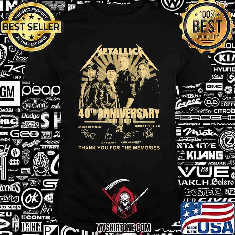 Metallic 40th Anniversary 1981 2021 Thank You For The Memories Shirt