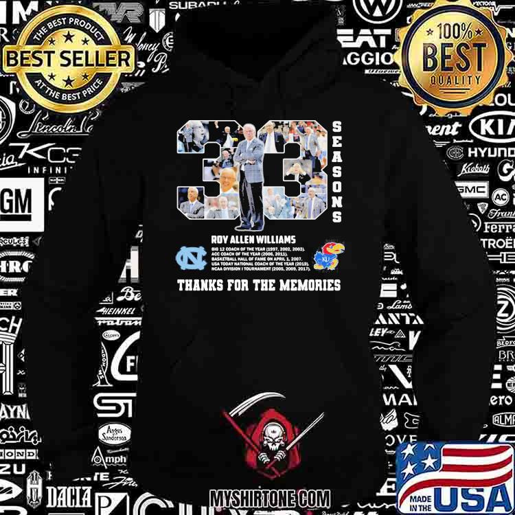 33 Roy Allen Williams Of Season Thanks For The Memories Shirt Hoodie
