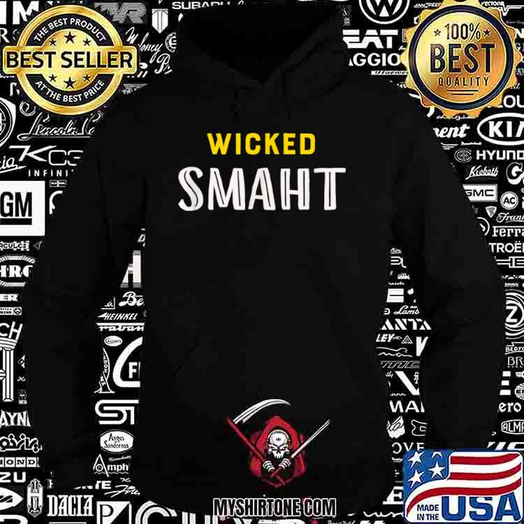 Boston Massachusetts Shirt Southie Genius Quote Wicked Smaht Shirt Hoodie