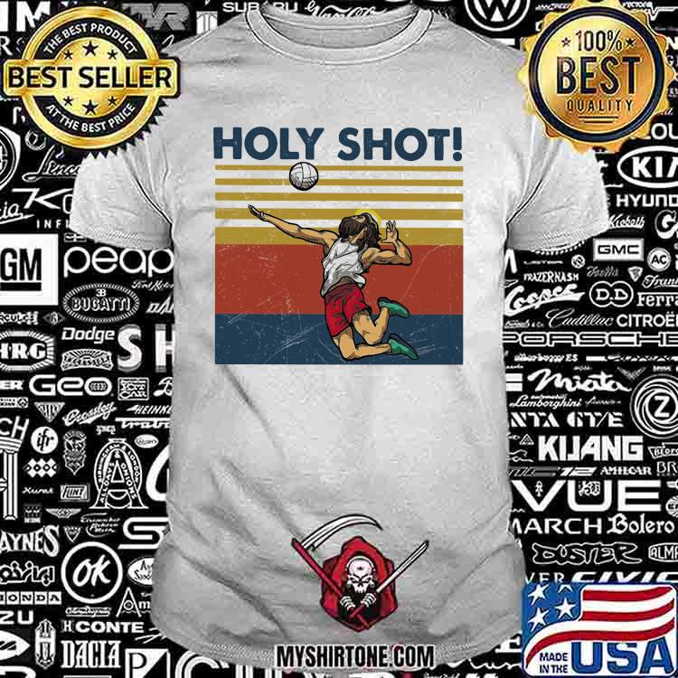 Holy Shot Jesus Volleyball Vintage Shirt
