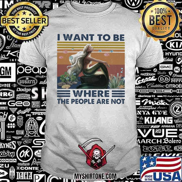 I Want To Be Where The People Are Not Vintage Shirt