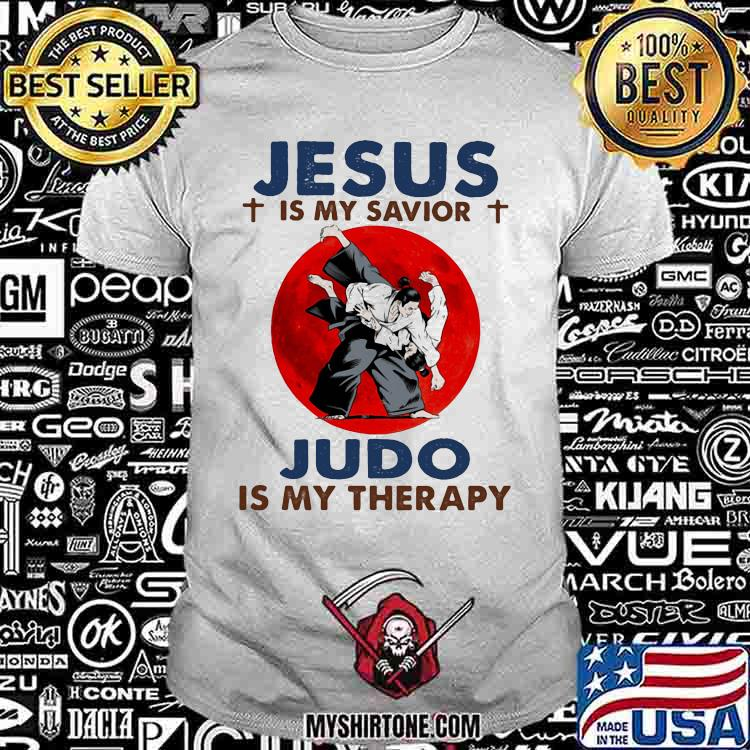 Jesus IS My Savior Judo Is My Therapy BLood Moon Shirt